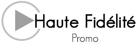 Haute Fidelite Promo